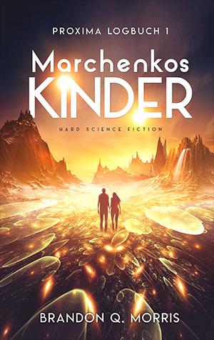 Proxima-Logbücher 1: Marchenkos Kinder