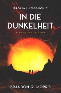 Proxima-Logbücher 2: In die Dunkelheit
