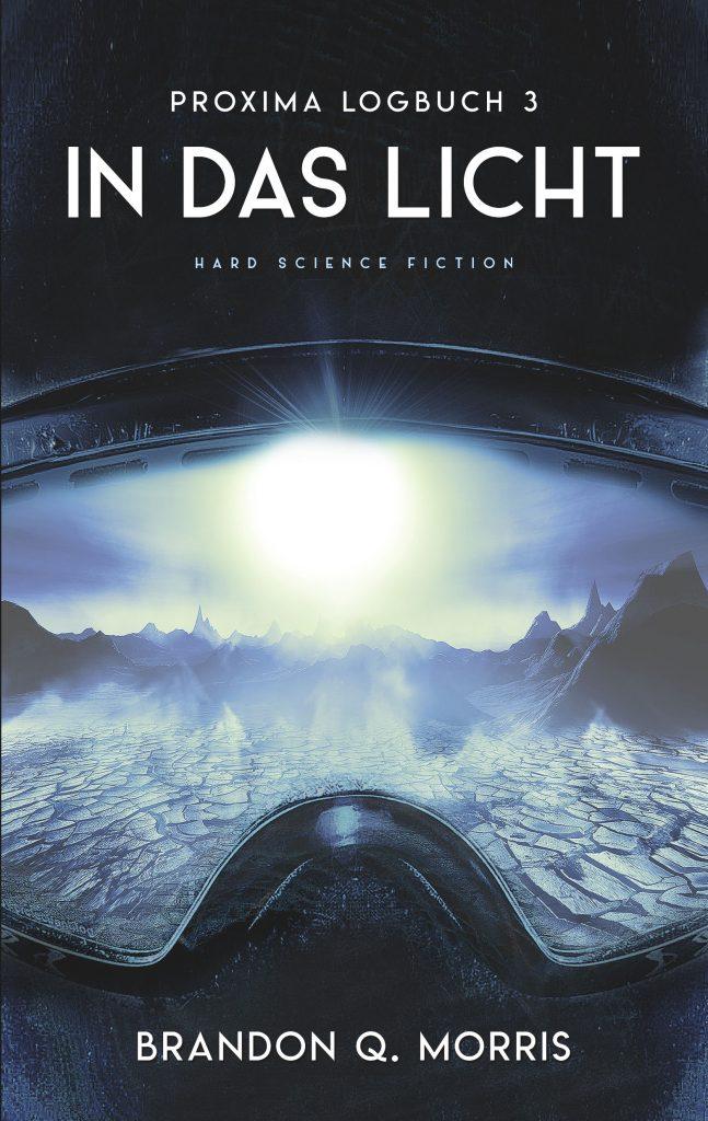 Proxima-Logbücher 3: In das Licht