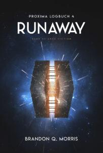 Proxima-Logbücher 4: Runaway