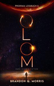Proxima-Logbücher 6: OLOM