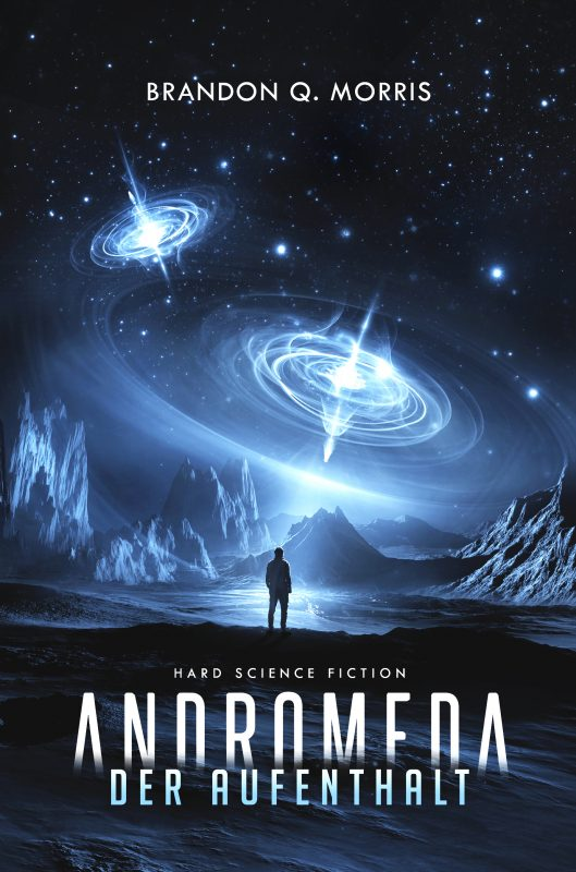 Andromeda: Der Aufenthalt
